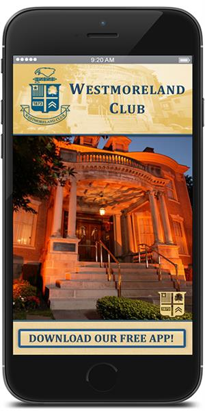 The Official Mobile App for the Westmoreland Club