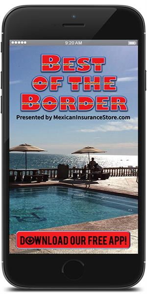 The Official Mobile App for Best of the Border Presented by Mexican Insurance Store