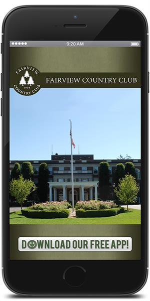 The Official Mobile App for the Fairview Country Club