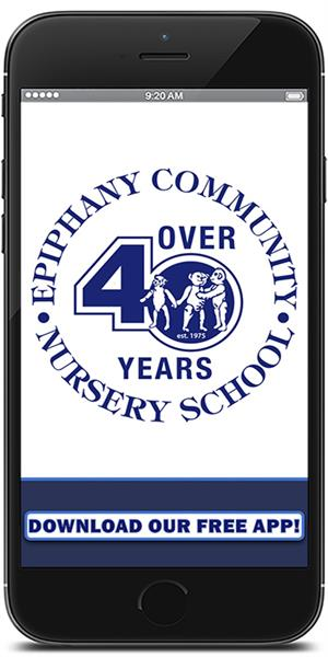 Stay connected to Epiphany Community Nursery School using their mobile application available for both Apple and Android devices