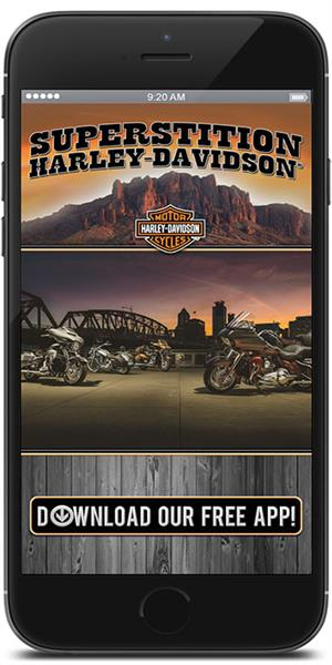 The Official Mobile App for Superstition Harley-Davidson