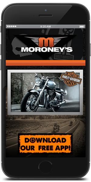 The Official Mobile App for Moroney's Harley-Davidson