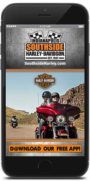 The Official Mobile App for Indianapolis Southside Harley-Davidson