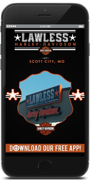 The Official Mobile App for Lawless Harley-Davidson of Scott City