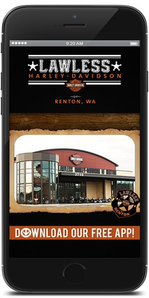 The Official Mobile App for Lawless Harley-Davidson of Renton