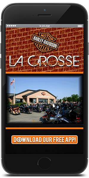The Official Mobile App for LaCrosse Area Harley-Davidson