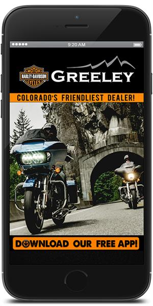 The Official Mobile App for Greeley Harley-Davidson