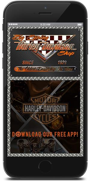 Stay connected to Big Spring Harley-Davidson using their mobile application available for both Apple and Android devices