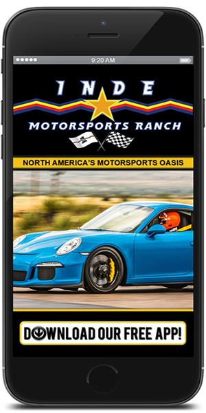 The Official Mobile App for the Inde Motorsports Ranch