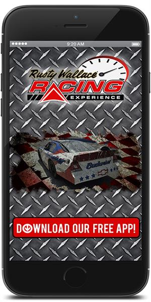 The Official Mobile App for Rusty Wallace Racing Experience