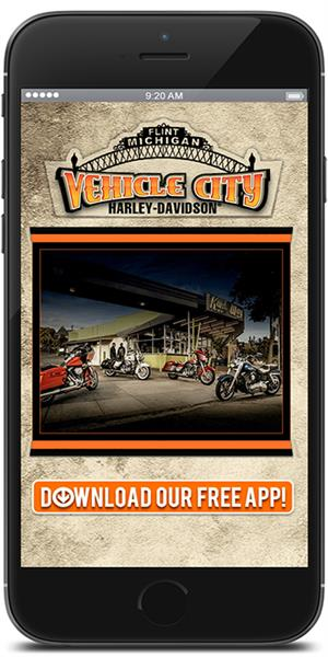 The Official Mobile App for Vehicle City Harley-Davidson
