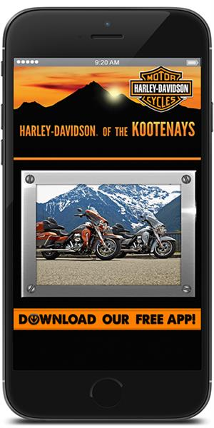 The Official Mobile App for Harley-Davidson of The Kootenays