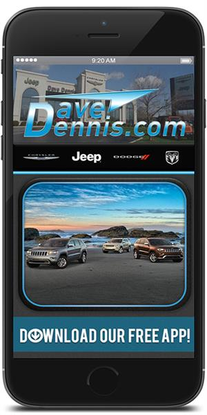 The Official Mobile App for Dave Dennis Chrysler Jeep Dodge