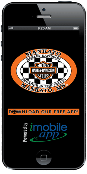 Stay connected with Mankato Harley-Davidson using their mobile application available for both Apple and Android devices